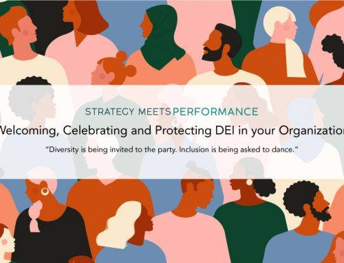 Learning from 2020: How to Welcome, Celebrate and Protect DEI (Diversity, Equity & Inclusion) in Your Organization